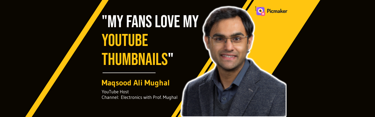 Picmaker-YouTube-Thumbnail-Electronics-with-Prof-Mughal
