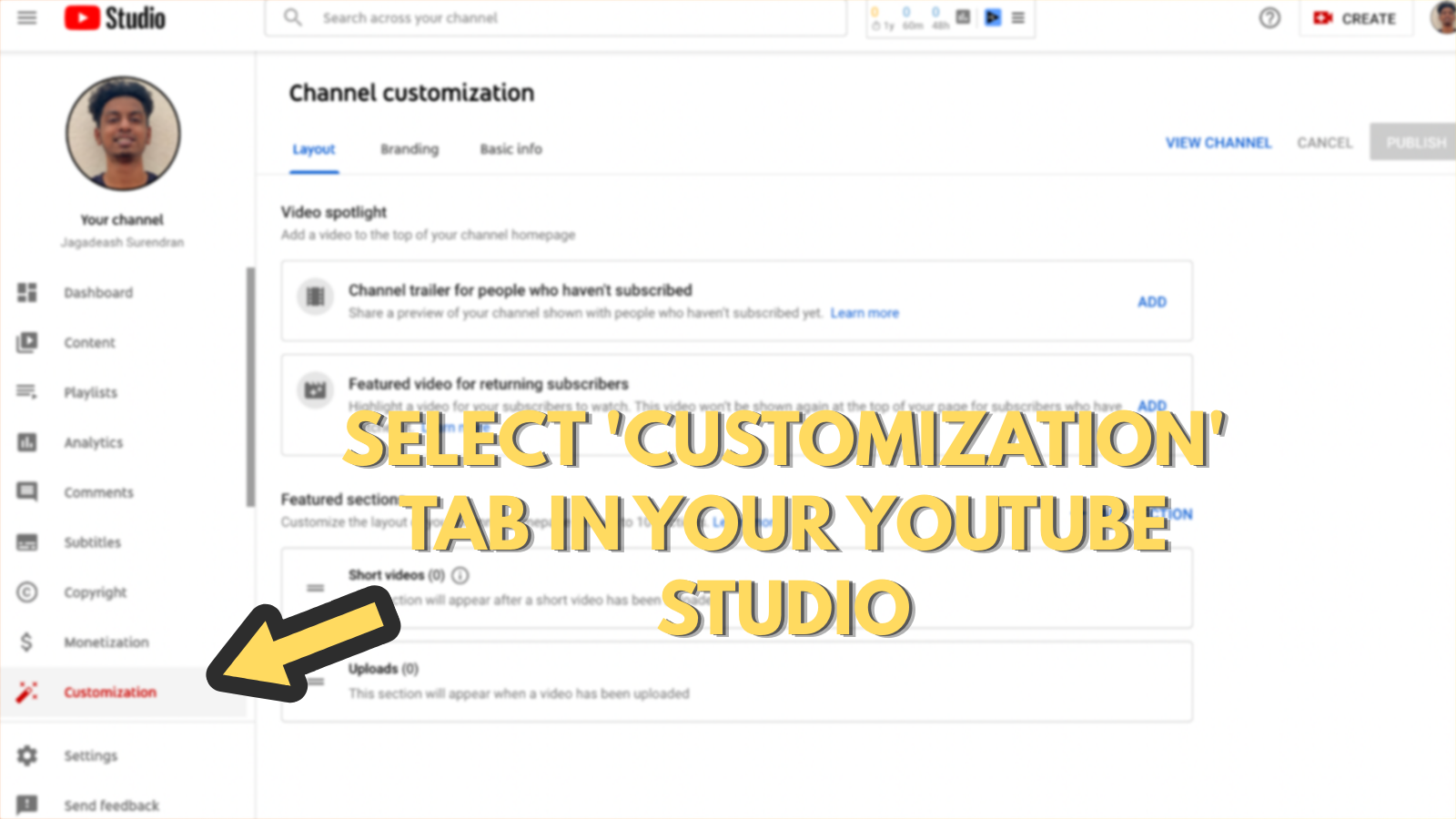 Screenshot that asks you to select customization tab in your Youtube studio (to make youtube banner)