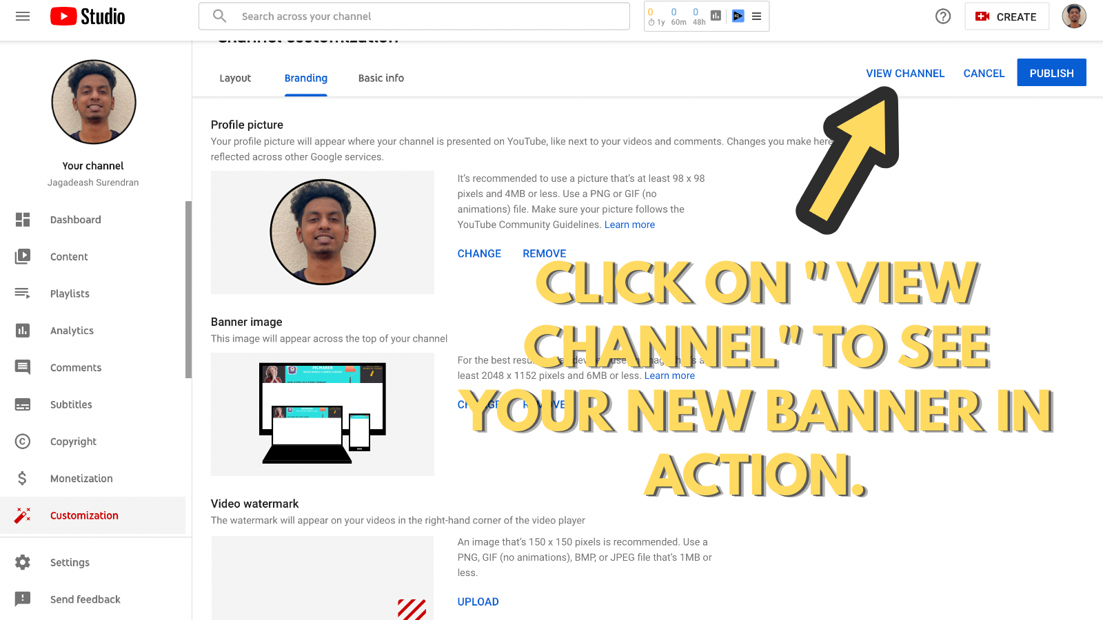 Screenshot that asks view your youtube channel (to make youtube banner)