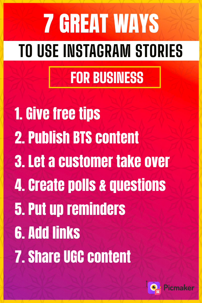 7 Great Ways to Use Instagram Stories for Business in 2021