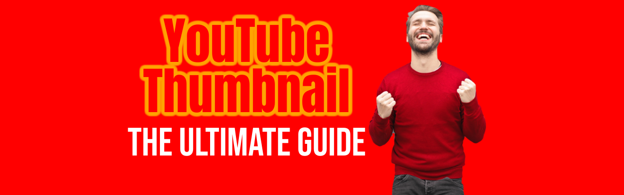 The ultimate guide to YouTube thumbnail | Picmaker