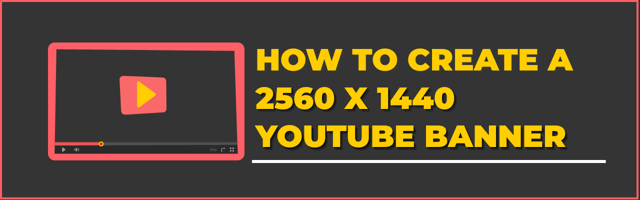 2560 x 1440 pixels YouTube banner - blog banner