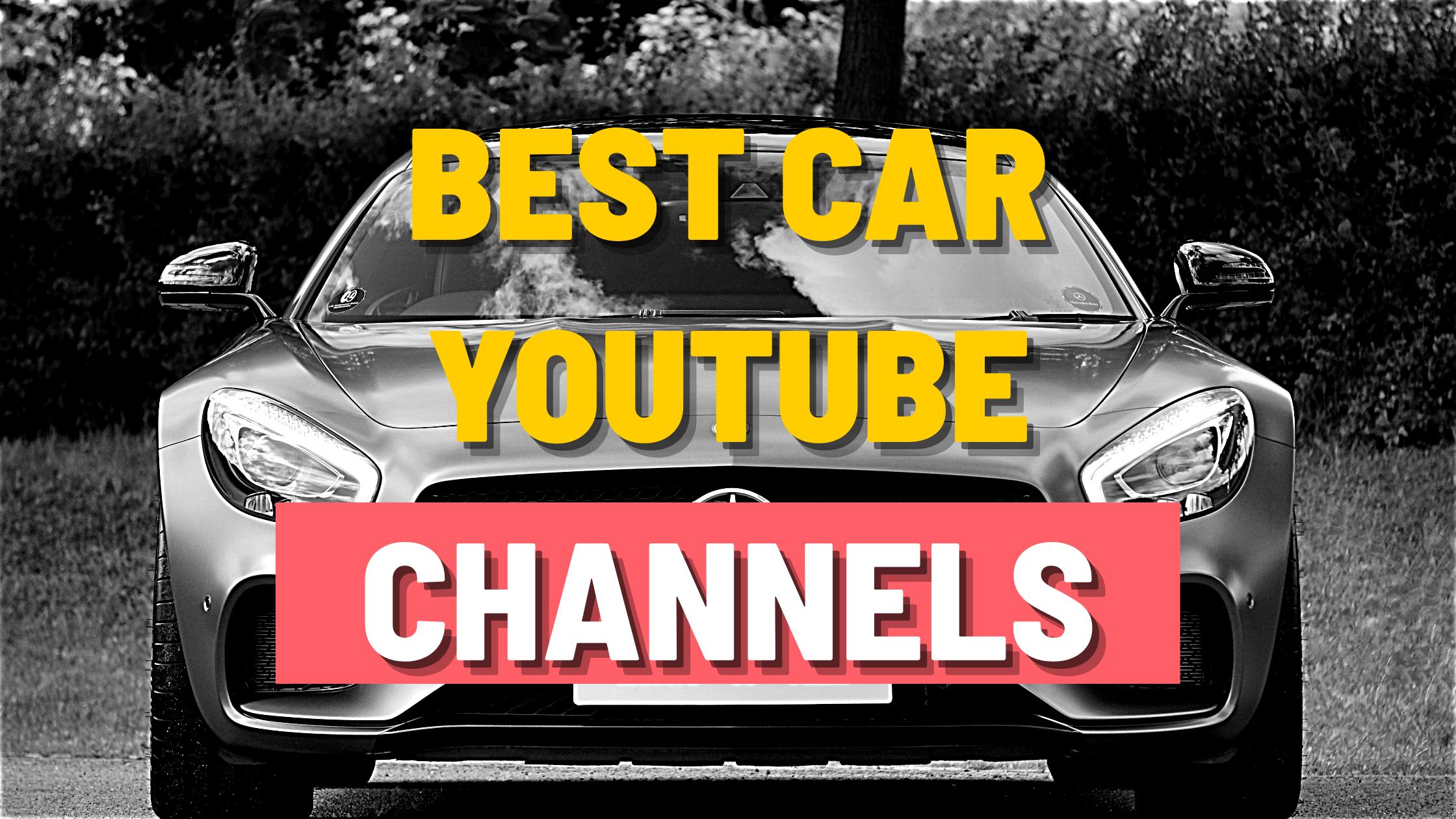 Best car Youtube channels