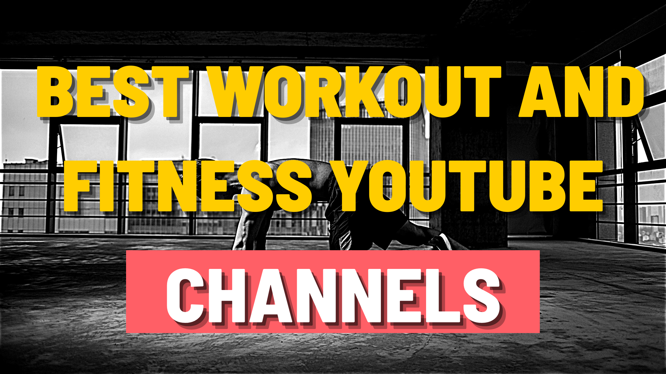 Best YouTube workout and fitness channels