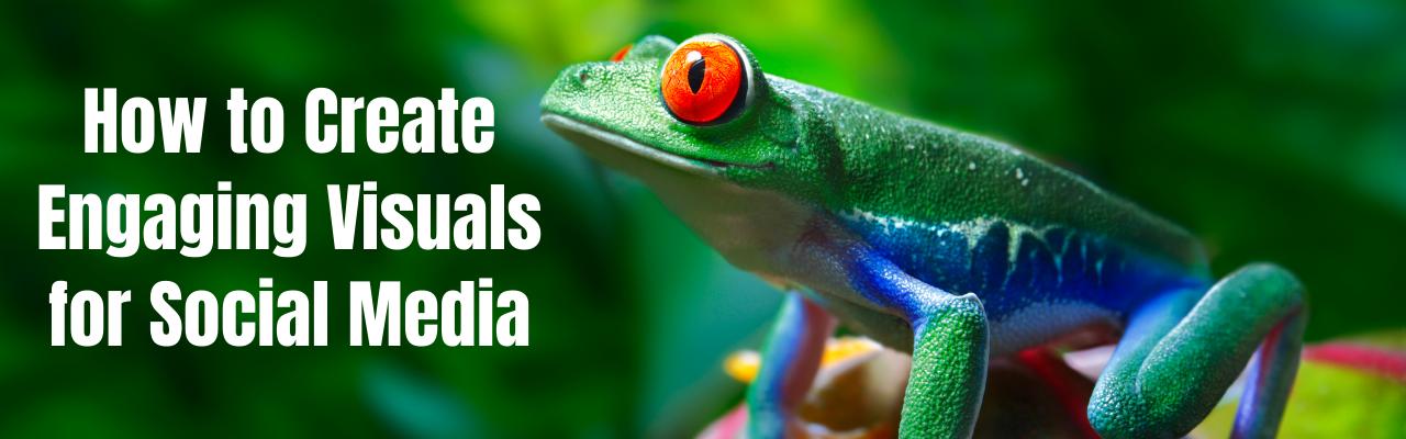 Create engaging visuals for social media