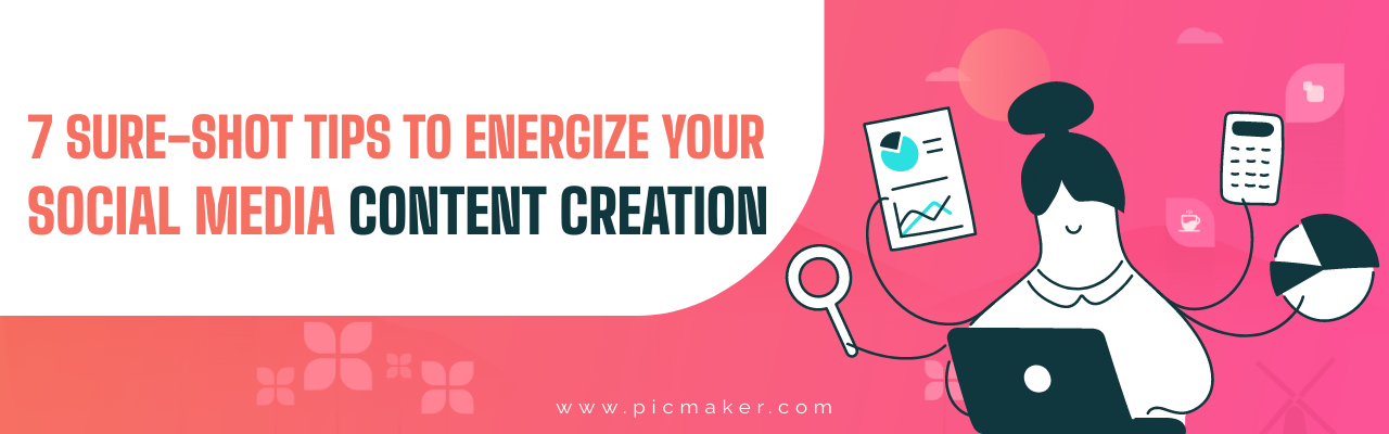 tips to energize social media content creation