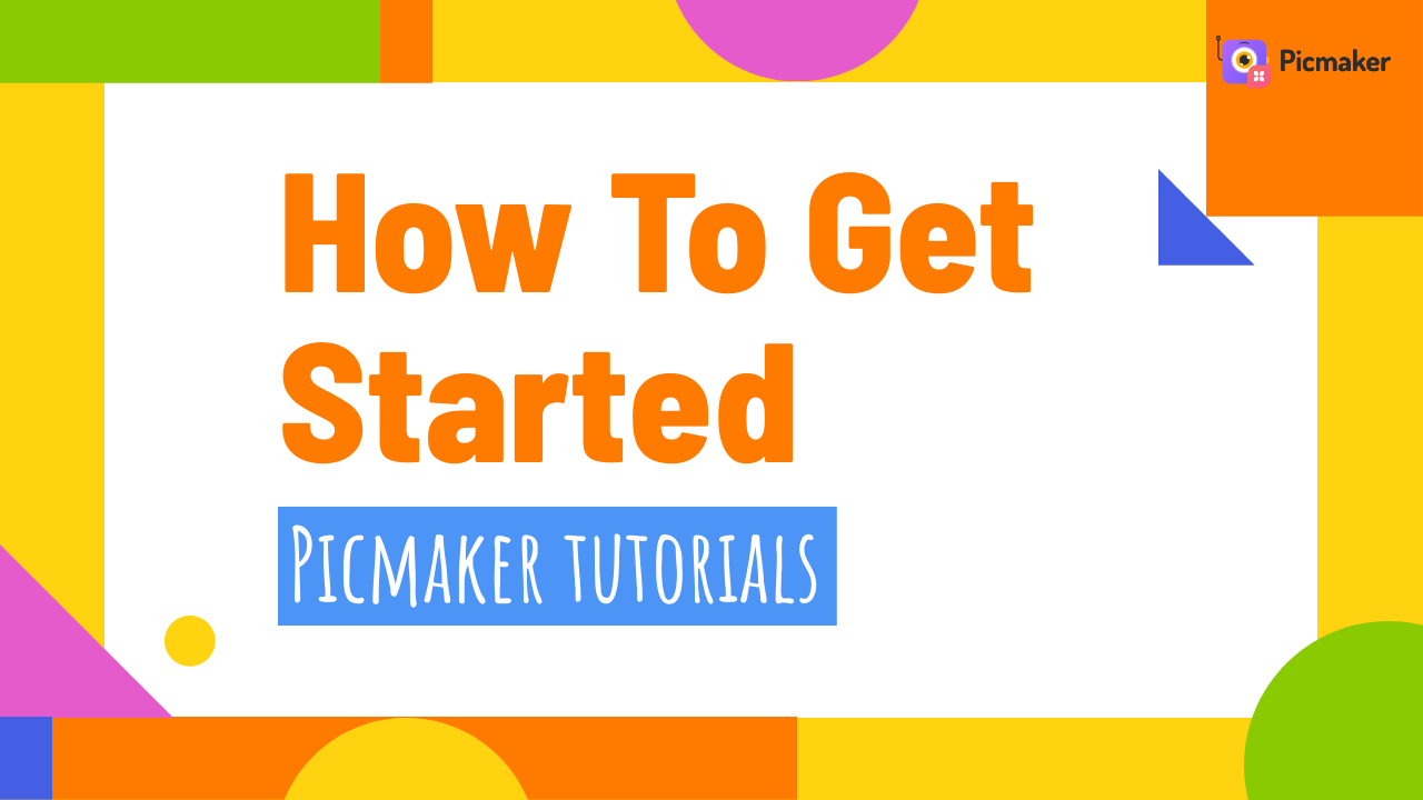How-to-get-started-Picmaker
